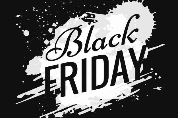 BLACK FRIDAY 24 November 2017